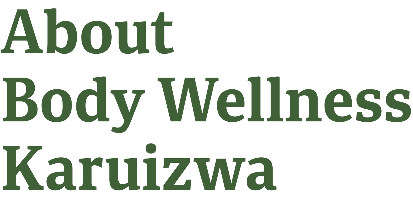 About Body Wellness Karuizawa